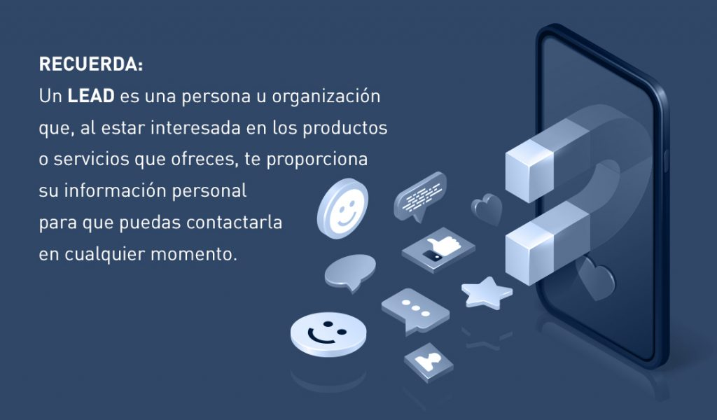 Recuerda que un LEAD es un componente clave para tus campañas de marketing digital.